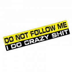 Do Not Follow Me - waterproof car sticker - 15 * 3 cm