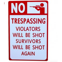 No Trespassing Metalen Poster 20 * 30 cm*