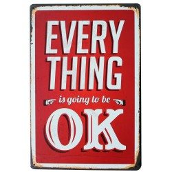 Everything Is Going To Be OK metalen poster